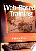 """Web-based Training"" by Badrul Huda Khan"