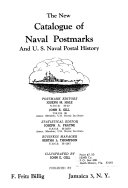 The New Catalogue of Naval Postmarks and U S  Naval Postal History