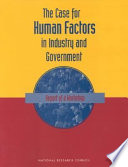 The Case For Human Factors In Industry And Government Book PDF