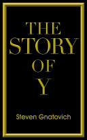 The Story of Y
