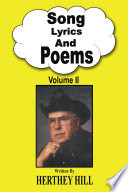 """""""Song Lyrics and Poems"""" by Herthey Hill"""