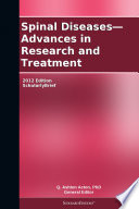 Spinal Diseases Advances In Research And Treatment 2012 Edition