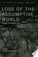 Loss of the Assumptive World Book