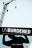 Unburdened Book