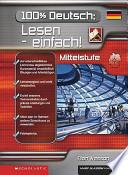 100% Deutsch: Lesen - einfach!.