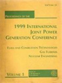 Proceedings of the 1999 International Joint Power Generation Conference  Fuels and combustion technologies