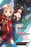 """Sword Art Online Progressive 3 (light novel)"" by Reki Kawahara"