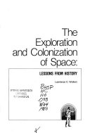 The Exploration and Colonization of Space
