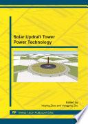 Solar Updraft Tower Power Technology