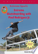 Extreme Skateboarding with Paul Rodriguez