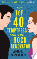 The Top 40 Temptress and the Rock Renovator