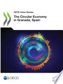OECD Urban Studies The Circular Economy in Granada  Spain Book