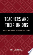 Teachers and Their Unions Book