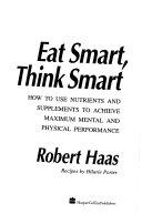 Eat Smart  Think Smart Book