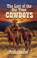 Last of the Old Time Cowboys