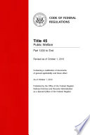Title 45 Public Welfare Parts 1200 to End  Revised as of October 1  2013