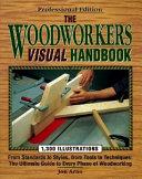 The Woodworkers Visual Handbook