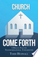 Church  Come Forth