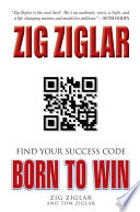 """Born to Win: Find Your Success"" by Zig Ziglar"