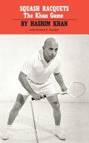 Squash Racquets  the Khan Game