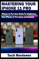 Mastering Your IPhone 11 Pro