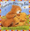 Heaven s Having You