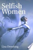 Selfish Women Book