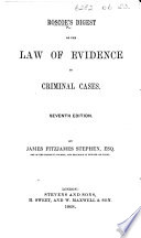 A Digest of the Law of Evidence in Criminal Cases. Seventh edition. By J. F. Stephen Pdf/ePub eBook