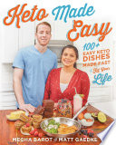 """Keto Made Easy"" by Megha Barot, Matt Gaedke"