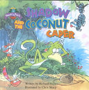 Shadow and the Coconut Caper Book