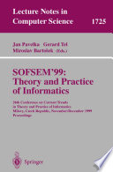 SOFSEM 99  Theory and Practice of Informatics