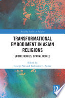 Transformational Embodiment in Asian Religions