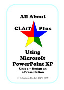 All about CLAiT Plus using Microsoft PowerPoint XP