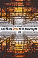 Chick Shock. Scene da un nuovo sogno