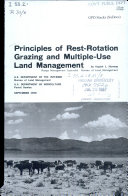 Principles of Rest rotation Grazing and Multiple use Land Management