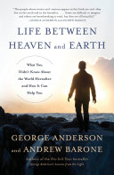 Life Between Heaven and Earth