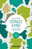 Pdf Cépages & vins - 2e éd. Telecharger