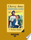 Cherry Ames  Companion Nurse  Easyread Large Edition  Book