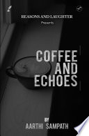 COFFEE AND ECHOES