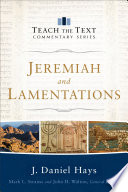 Jeremiah and Lamentations  Teach the Text Commentary Series