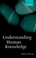 Understanding Human Knowledge