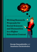 Writing Research Proposals for Social Sciences and Humanities in a Higher Education Context
