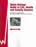 Weiss Ratings  Guide to Life  Health and Annuity Insurers