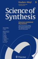 Science of Synthesis  Houben Weyl Methods of Molecular Transformations Vol  9