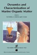 Dynamics and Characterization of Marine Organic Matter Book