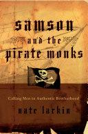 Samson and the Pirate Monks [Pdf/ePub] eBook