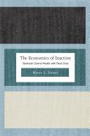 The Economics of Inaction