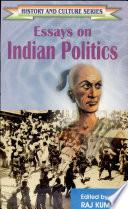 Essays on Indian Politics