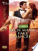 Rich Man s Fake Fiancee