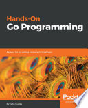Hands On Go Programming
